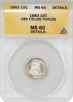 1883 10C ANACS MS DETAILS OBVERSE FIELDS TOOLED - SEATED LIBERTY DIME