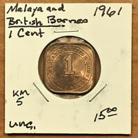 1961 MALAYA AND BRITISH BORNEO 1 CENT UNCIRCULATED CONDITION COIN KM 5