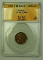 1931-S LINCOLN WHEAT CENT 1C ANACS AU-50 DETAILS SCRATCHED H WW