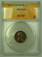 1931-S LINCOLN WHEAT CENT 1C ANACS AU-53 B WW