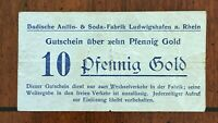 BASF FACTORY  LUDWIGSHAFEN CITY GERMANY  10 PFENNIG GOLD NOTE  ND  STAMPED