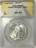 1925 MEDAL NORSE AMERICAN THICK VARIETY ANACS MS64 PLEASING ORIGINAL EXAMPLE