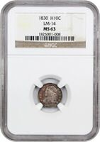 1830 H10C NGC MINT STATE 63 LM-14 POPULAR EARLY TYPE COIN - EARLY HALF DIMES