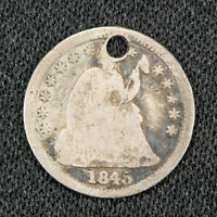 1845 H10C SEATED LIBERTY HALF DIME, VG DETAILS LOTS846