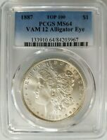 1887 SILVER MORGAN DOLLAR PCGS MINT STATE 64 VAM 12 DDO GATOR EYE TOP 100 MINT ERROR