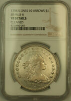 1798 5 LINES 10 ARROWS DRAPED BUST SILVER DOLLAR NGC VF DETAILS BB-96, B-6 KH