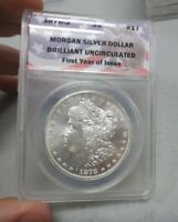 1878-S MORGAN DOLLAR ANACS BU FIST YEAR OF ISSUE  COIN