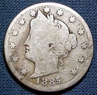 1885 LIBERTY HEAD NICKEL ..I'VE SEEN WORSE  MIN. BID .01 &