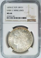 1878 CC MORGAN SILVER DOLLAR NGC MINT STATE 64 VAM 11 WING LINES MINT ERROR CARSON CITY