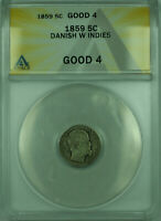 1859 5C DANISH WEST INDIES ANACS G-4 5 CENTS SILVER COIN KM65