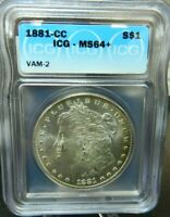 1881 CC MORGAN SILVER DOLLAR ICG MINT STATE 64  VAM 2 CARSON CITY