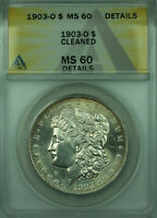 1903-O MORGAN SILVER DOLLAR $1 COIN ANACS MINT STATE 60 DETAILS BETTER COIN 28