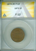 1870 TWO CENT PIECE ANACS F 12 FREE S/H 1925388