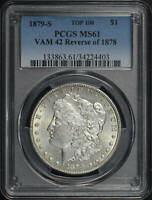 1879-S TOP 100 VAM-42 REVERSE OF 1878 MORGAN DOLLAR PCGS MINT STATE 61