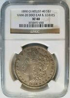 1890 O MORGAN SILVER DOLLAR NGC EXTRA FINE  40 VAM 20 DDO DOUBLED EAR & LEAVES HITLIST