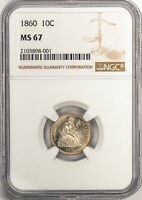 1860 LIBERTY SEATED 10C NGC MINT STATE 67