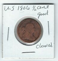 US 1806  DRAPED BUST  HALF CENT  1/2  PIECE   GOOD  HAS BEEN
