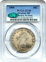 1806 50C PCGS/CAC AU50 POINTED 6, NO STEMS, O-109 GREAT TYPE COIN