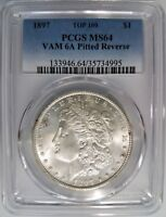 1897 SILVER MORGAN DOLLAR PCGS MINT STATE 64 VAM 6A PITTED REVERSE MINT ERROR TOP 100