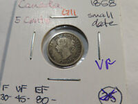 G11 CANADA 1858 5 CENT SMALL DATE VF