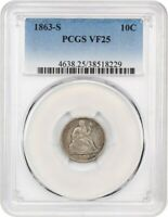 1863-S 10C PCGS VF25 - SEATED LIBERTY DIME -  CIVIL WAR ISSUE