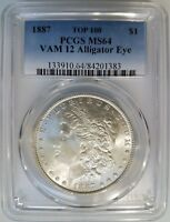 1887 SILVER MORGAN DOLLAR PCGS MINT STATE 64 VAM 12 DDO GATOR EYE MINT ERROR ALLIGATOR