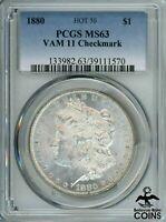 1880 UNITED STATES SILVER MORGAN DOLLAR COIN PCGS MINT STATE 63 VAM 11 CHECKMARK HOT 50
