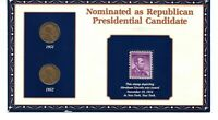 100 YEARS OF LINCOLN COINS & STAMP 1951-1952 NOMINATED REPUBLICAN CANDIDATE