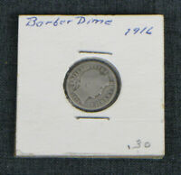 BARBER DIME 1916, HOME MOUNTED