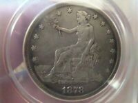 1878 S TRADE DOLLAR ANACS VF 30 DETAILS. NO RESERVE.