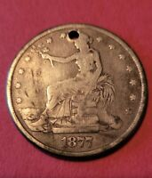 1877 TRADE LIBERTY DOLLAR   VG/F DETAILS   HOLED   LOW RESER