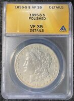 1895-S $1 MSD ANACS SLAB VF 35 DETAILS, LOOKS LIKE EXTRA FINE , POLISHED
