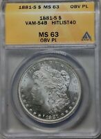 1881 S PROOFLIKE MORGAN VAM54B HITLIST 40 WOUNDED EAGLE ANACS MINT STATE 63 OBV PL TONED