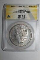 1889 CC MORGAN SILVER DOLLAR MINT STATE 60 DETAILS  ANACS
