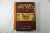 OBSOLETE PAPER MONEY ISSUED BY BANKS IN THE US 1782 1866 SIGNED Q. DAVID BOWERS