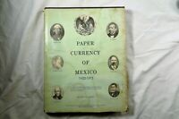 PAPER CURRENCY OF MEXICO 1822 1971 BY CARLOS GAYTAN  ILLUSTRATED CATALOGUE  1972