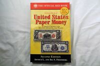 THE OFFICIAL RED BOOK: UNITED STATES PAPER MONEY SECOND EDITION BY FRIEDBERG