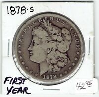 1878-S $1 MORGAN SILVER DOLLAR, FIRST YEAR