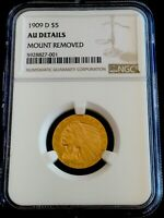 1909 D $5 GOLD INDIAN HEAD AU DETAILS MOUNT REMOVED TRUE AUC