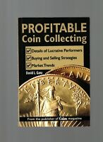 PROFITABLE COIN COLLECTING BY DAVID L. GANZ   ILLUSTRATED   KRAUSE   2008