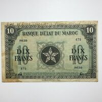 1944 MOROCCO  FRENCH  10 FRANCS HAND DATED 1 3 1944 AND HAND INSCRIBED WW2