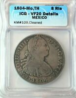 1804 MO TH MEXICO SILVER 8 REALES CERTIFIED ICG VF20 DETAILS