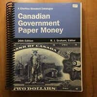 CANADIAN GOVERNMENT PAPER MONEY 26TH EDITION R.J. GRAHAM EDITOR  SPIRAL BOUND