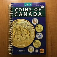 2013 COINS OF CANADA 31ST EDITION BY HAXBY AND WILLEY  SPIRAL BOUND SOFTCOVER