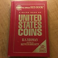 2005 OFFICIAL RED BOOK A GUIDE OF UNITED STATES COINS 58TH EDITION BY RS YEOMAN