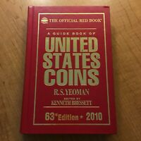 2010 OFFICIAL RED BOOK A GUIDE OF UNITED STATES COINS 63RD EDITION BY RS YEOMAN