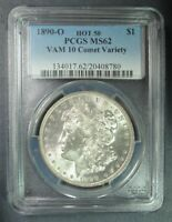 1890 O MORGAN PCGS MINT STATE 62 HOT 50 VAM 10 COMET VARIETY 90 SILVER  US COLLECTIBLE