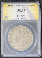 1897-O $1 MORGAN SILVER DOLLAR, BETTER DATE, ANACS SLAB AU 50 DETAILS CLEANED