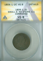1806 DRAPED BUST HALF CENT  ANACS VG-8 DETAILS FREE S/H 2127138