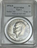 1976 D $1 PCGS MINT STATE 64 TYPE 1 CLAD EISENHOWER DOLLAR IKE UNCIRCULATED